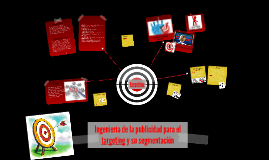 Copy of Ingeniería de la publicidad para el targentins y sus segment