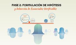 FASE 2: FORMULACIÓN DE HIPÓTESIS