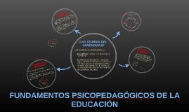 Copy of FUNDAMENTOS PSICOPEDAGÓGICOS DE LA EDUCACIÓN