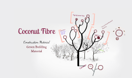 Copy of Coconut Fibre Presentation