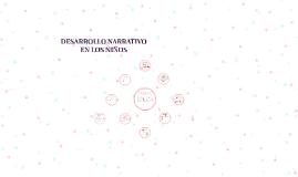 Copy of DESARROLLO NARRATIVO EN LOS NIÑOS