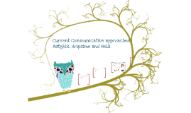 Current Communicative Approaches