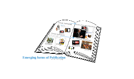 Emerging Forms of Publication - Electronic Books