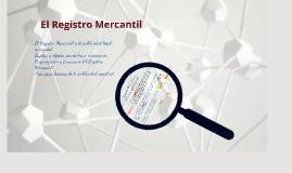 Nociones básicas sobre el Registro Mercantil