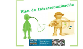 Copy of El Plan de Intracomunicación