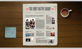 THE INUIT NATIVE GROUP