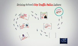 Driving School,City Traffic Police,Lahore
