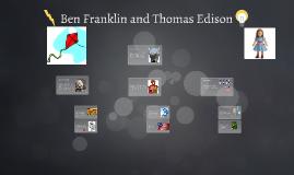 Ben Franklin and Thomas Edison