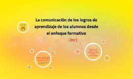 Copy of La comunicación de los logros de