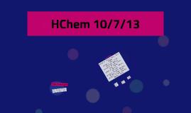 HChem 10/7/13