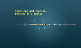 Technical and Tactical Demands of two sports