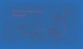Copy of 03.08 the Narrative Essay Final Draft