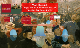 Week 1 Lesson 2: Topic: The 1905 Revolution and the October Manifesto (2 of 3)