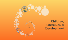 Children, Literature, & Development