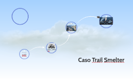 Caso Trail Smelter