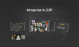 Introduction to Clay