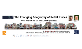 The Changing Geography of Retail Places