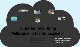 Airborne Toxic Dump
