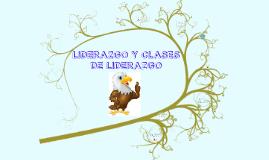 Liderazgo y Clases de Liderazgo