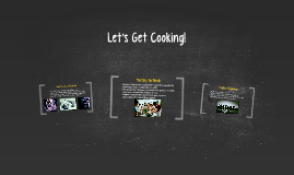 Let's Get Cooking!