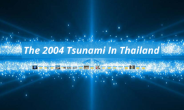 The 2004 Tsunami In Thailand