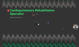 Cardiopulmonary Rehabilitation Specialis