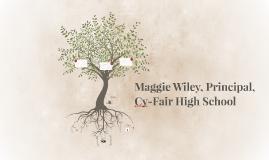 Maggie Wiley, Principal, Cy-Fair High School