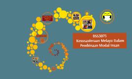 BSS3073 - Kesusasteraan Melayu Dalam Pembinaan Modal Insan