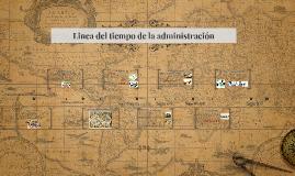 Linea del tiempo de la administración