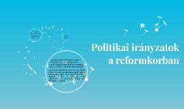 Politikai irányzatok a reformkorban