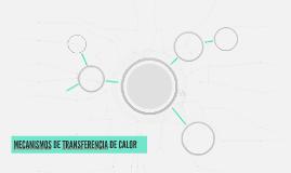 MECANISMOS DE TRANSFERENCIA DE CALOR