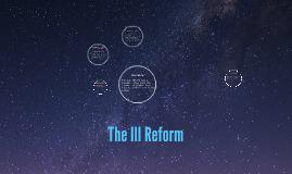 Ill Reform