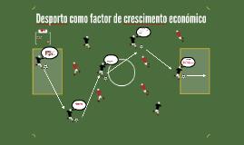 Desporto como factor de crescimento económico