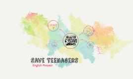 Save Teenagers