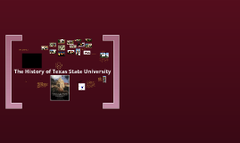 The History of Texas State University