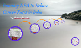 Banning BPA to Decrease Cancer Rates in India