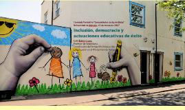 Inclusión, Democracia y Actuaciones Educativas de Éxito