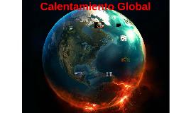 Copy of Copy of Copy of Calentamiento Global
