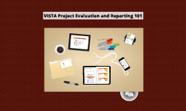 VISTA progress reporting and evaulation - EST 2013