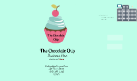 The Chocolate Chip Business Plan