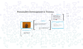 Personality Development & Trauma