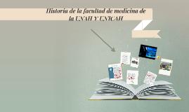 Copy of Historia de la facultad de medicina de la UNAH Y UNICAH