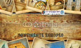 Copy of CONTINENTE EUROPEO