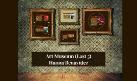 Art Museum (Last 5)