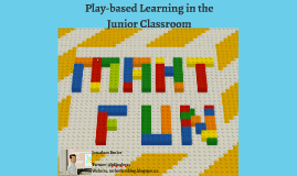 Play-Based Learning in the Junior Classroom