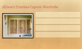 Allison's Timeless Capsule Wardrobe