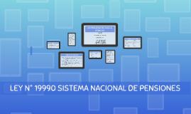 LEY N° 19990 SISTEMA NACIONAL DE PENSIONES