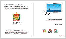 OPERAÇÃO VERANEIO 2015/2016 - CMTG