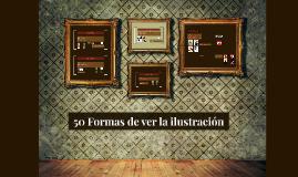 50 Formas de ver la ilustración
