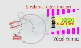 Algoritma Geliştirme - Sıralama Algoritmaları